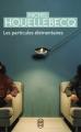 Couverture Les particules élémentaires Editions J'ai Lu 2010