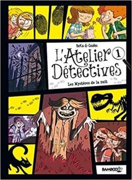 Couverture L'Atelier Détectives, tome 1 : Les Mystères de la nuit