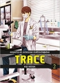 Couverture Trace : Experts en sciences médicolégales, tome 2 Editions Komikku 2018