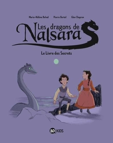 Couverture Les dragons de Nalsara, tome 2 : Le livre des secrets