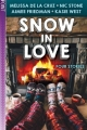 Couverture Snow in Love Editions Scholastic 2018