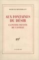 Couverture Aux Fontaines du désir : La Petite Infante de Castille Editions Gallimard  (Blanche) 1954