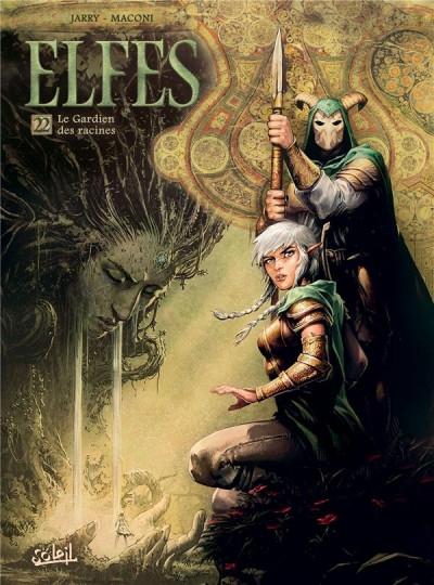 Couverture Elfes, tome 22 : Le Gardien des Racines