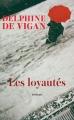 Couverture Les loyautés Editions France Loisirs 2018