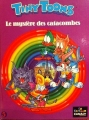 Couverture Tiny toons, tome 5 : Le mystère des catacombes Editions Albin Michel/Canal+ (Ca cartoon) 1993