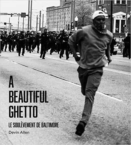 Couverture A Beautiful Ghetto : Le soulèvement de Baltimore