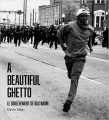 Couverture A Beautiful Ghetto : Le soulèvement de Baltimore Editions Syllepse 2018