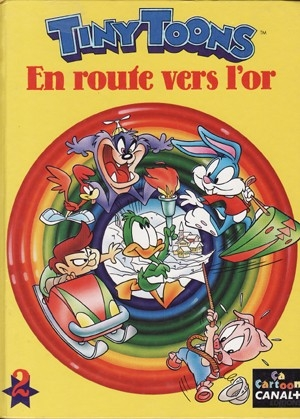 Couverture Tiny toons, tome 2 : En route vers l'or