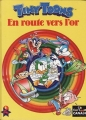 Couverture Tiny toons, tome 2 : En route vers l'or Editions Albin Michel/Canal+ (Ca cartoon) 1992
