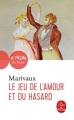 Couverture Le jeu de l'amour et du hasard Editions Le Livre de Poche (Théâtre de poche) 2018