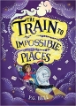 Couverture Le train vers l'impossible Editions Usborne 2018