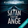 Couverture Satan était un ange Editions Audible studios 2016