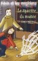 Couverture Le spectre du musée Editions du Rocher (Jeunesse) 2003