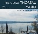 Couverture Walden ou la vie dans les bois / Walden Editions Thélème 2018