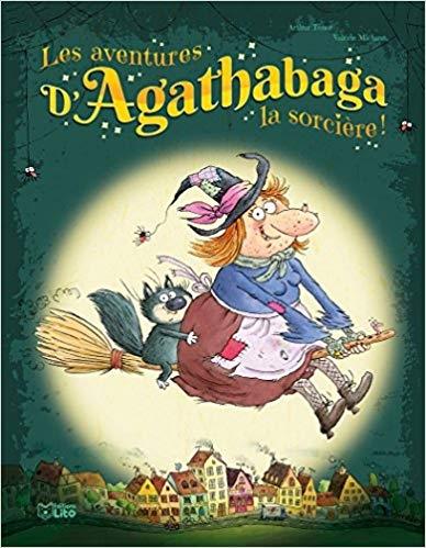 Couverture Les aventures d'Agathabaga la sorcière
