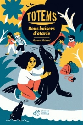 Couverture Totems, tome 4 : Bons baisers d'otarie