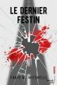Couverture Le dernier festin Editions French pulp 2018
