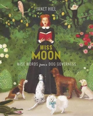 Couverture Miss Moon: Wise Words from a dog governess