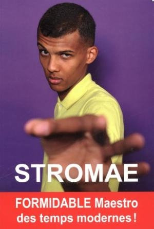 Couverture Stromae : Formidable Maestro des temps modernes
