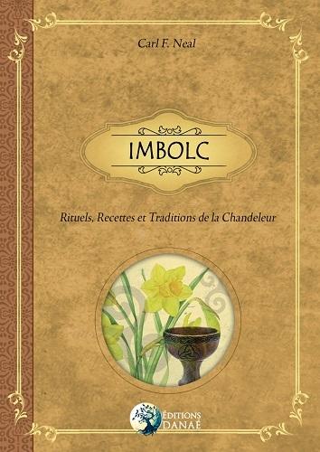 Couverture Imbolc : Rituels, Recettes et Traditions de la Chandeleur