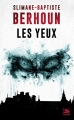 Couverture Les yeux Editions Bragelonne (Terreur) 2018