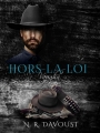 Couverture Hors-la-loi, tome 1 : Vaughn Editions Autoédité 2018