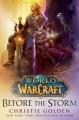 Couverture World of Warcraft : Avant la tempête Editions Del Rey Books 2018
