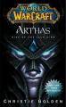Couverture Arthas : L'ascension du Roi-Liche Editions S&S 2013
