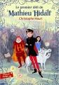 Couverture Mathieu Hidalf, tome 1 : Le premier défi de Mathieu Hidalf Editions Folio  (Junior) 2013