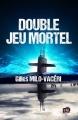 Couverture Double jeu mortel Editions du 38 (38 rue du polar) 2018