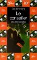 Couverture Le conseiller et autres nouvelles Editions Librio 1998