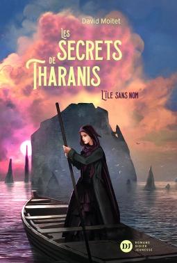 Couverture Les secrets de Tharanis, tome 1 : L'île sans nom