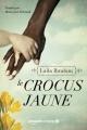 Couverture Le crocus jaune Editions Amazon Crossing 2018