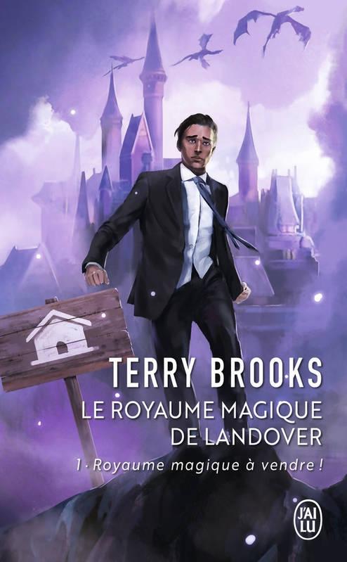 Couverture Le Royaume Magique de Landover, tome 1 : Royaume Magique à Vendre !