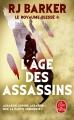 Couverture Le royaume blessé, tome 1 : L'âge des assassins Editions Le Livre de Poche 2019