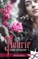 Couverture Puisque c'est ma rose, tome 2 : Fleurir Editions Infinity (Romance passion) 2019