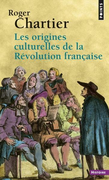 Couverture Les Origines culturelles de la Révolution française