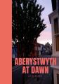 Couverture Aberystwyth at Dawn Editions Autoédité 2018