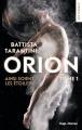 Couverture Orion, tome 1 : Ainsi soient les étoiles Editions Hugo & cie (New romance) 2019