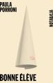 Couverture Bonne élève Editions Noir sur Blanc (Notabilia) 2019