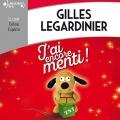 Couverture J'ai encore menti ! Editions Gallimard  (Ecoutez lire) 2018