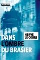 Couverture Dans l'ombre du brasier Editions Rivages (Noir) 2019