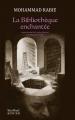 Couverture La Bibliothèque enchantée Editions Actes Sud (Sindbad) 2019