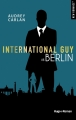 Couverture International Guy, tome 08 : Berlin Editions Hugo & cie (New romance) 2018