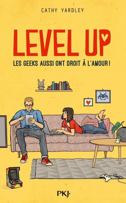 Couverture Level Up : Les geeks aussi ont droit à l'amour !