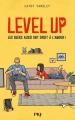 Couverture Level Up : Les geeks aussi ont droit à l'amour ! Editions Pocket (Jeunes adultes) 2019