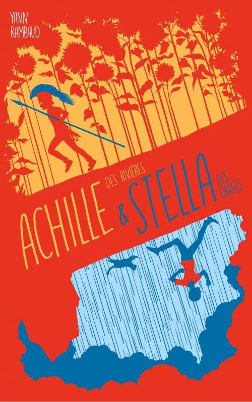 Couverture Achille des rivières & Stella des orages