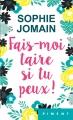 Couverture Fais-moi taire si tu peux ! Editions France Loisirs (Piment) 2019