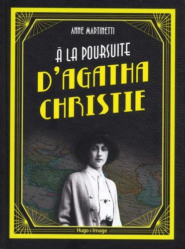 Couverture A la poursuite d'Agatha Christie