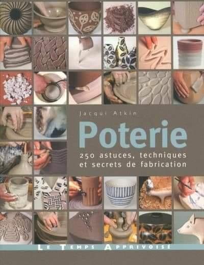 Couverture Poterie : 250 astuces, techniques et secrets de fabrication